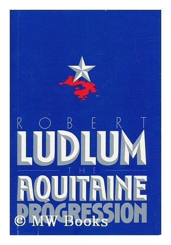 9780816138739: The Aquitaine Progression (G K Hall Large Print Book Series)