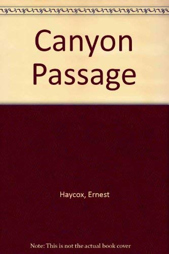 9780816138777: Canyon Passage (G.K. Hall large print book series)
