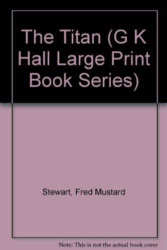 9780816139385: The Titan (G K Hall Large Print Book Series)