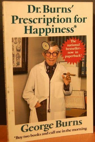 9780816139422: Dr. Burns' Prescription for Happiness* *Buy Two Books and Call Me in the Morning (G K Hall Large Print Book Series)