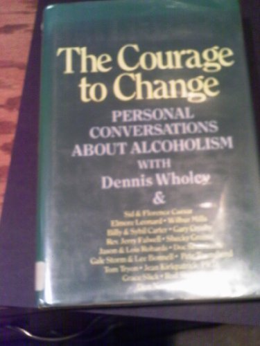 9780816139590: Courage to Change: Personal Conversations : Hope and Help for Alcoholics and Their Families (G K Hall Large Print Book Series)