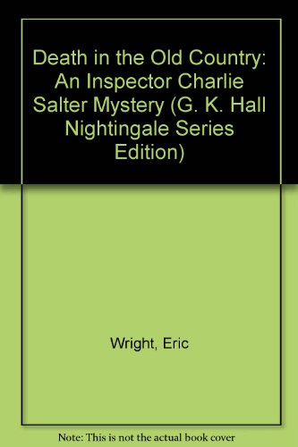 9780816139668: Death in the Old Country: An Inspector Charlie Salter Mystery (G. K. Hall Nightingale Series Edition)