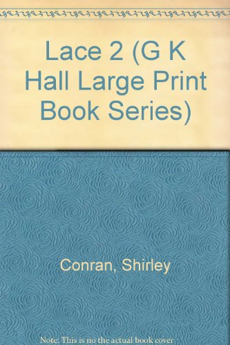 9780816139675: Lace 2 (G K Hall Large Print Book Series)