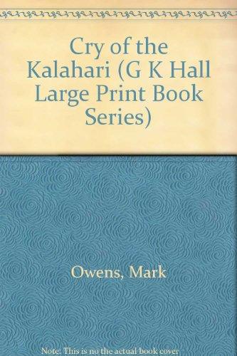 9780816139729: Cry of the Kalahari (G K Hall Large Print Book Series)