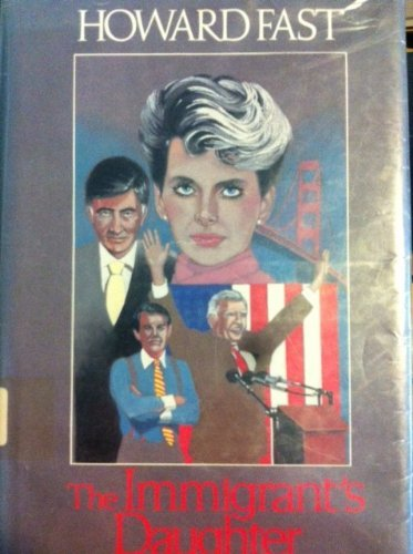 The Immigrant's Daughter (G K Hall Large: Howard Fast