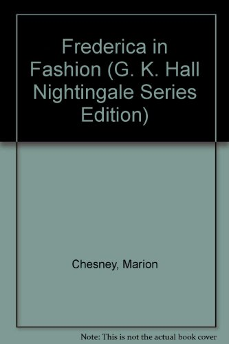 9780816139965: Frederica in Fashion (G. K. Hall Nightingale Series Edition)