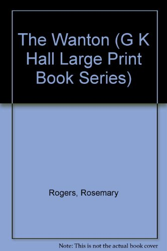 9780816140091: Wanton (G K Hall Large Print Book Series)