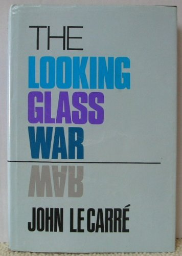 The Looking Glass War (G K Hall Large Print Book Series): Le Carre, John