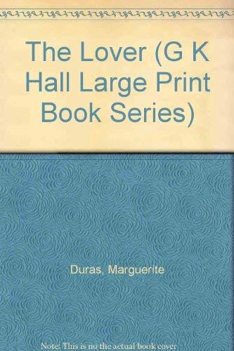The Lover (G K Hall Large Print: Marguerite Duras
