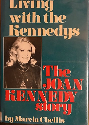 9780816140589: Living With the Kennedys: The Joan Kennedy Story