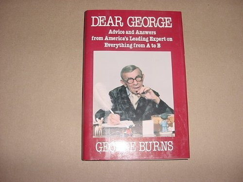 9780816140725: Dear George: Advice and Answers from America's Leading Expert on Everything from a to B (G K Hall Large Print Book Series)