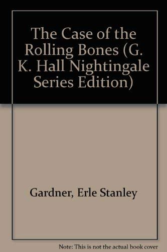 9780816140800: The Case of the Rolling Bones (G. K. Hall Nightingale Series Edition)