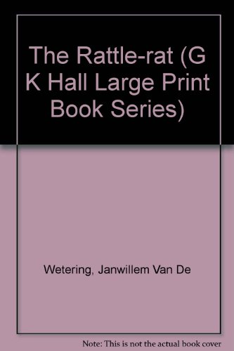 The Rattle-Rat (G K Hall Large Print: Van De Wetering,