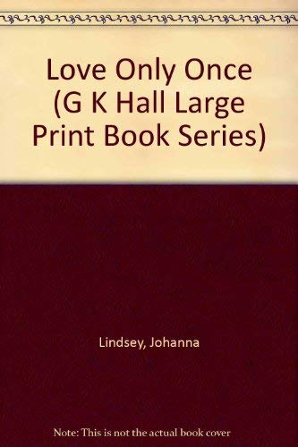9780816141227: Love Only Once (G K Hall Large Print Book Series)