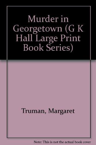 9780816141456: Murder in Georgetown (G K Hall Large Print Book Series)
