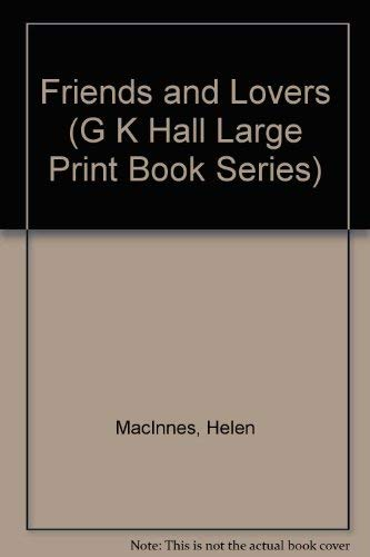 9780816141517: Friends and Lovers (G K Hall Large Print Book Series)