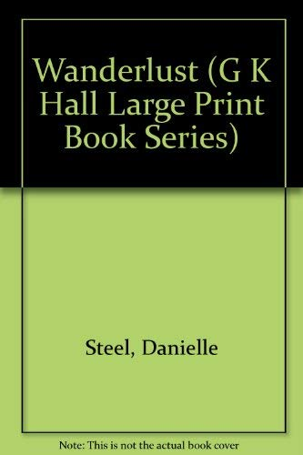 9780816141647: Wanderlust (G K Hall Large Print Book Series)
