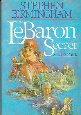 The Lebaron Secret (G K Hall Large Print Book Series) (0816141738) by Stephen Birmingham