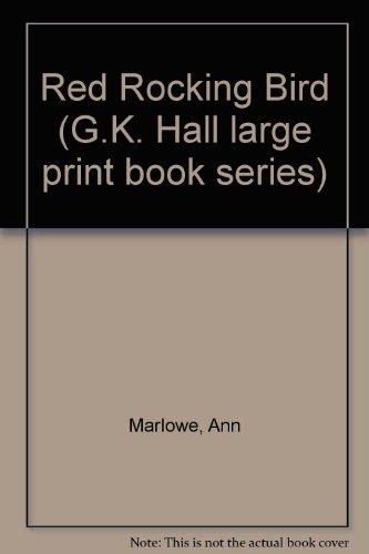 9780816141746: Red Rocking Bird (G.K. Hall large print book series)