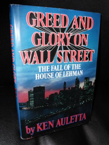 9780816141890: Greed and Glory on Wall Street: The Fall of the House of Lehman (G K Hall Large Print Book Series)