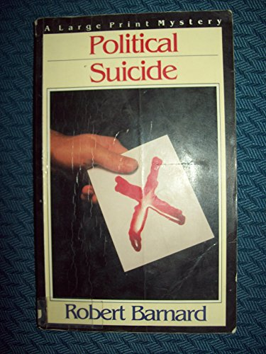 9780816142217: Political Suicide (G. K. Hall Nightingale Series Edition)