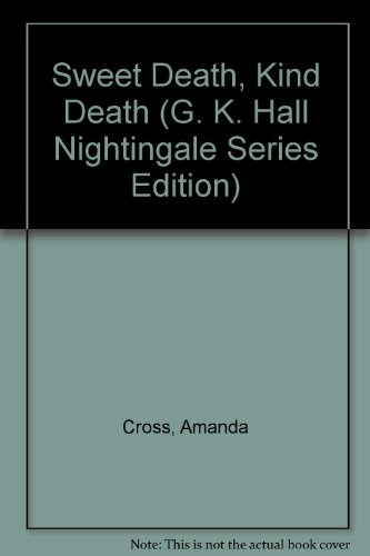 9780816142224: Sweet Death, Kind Death (G. K. Hall Nightingale Series Edition)