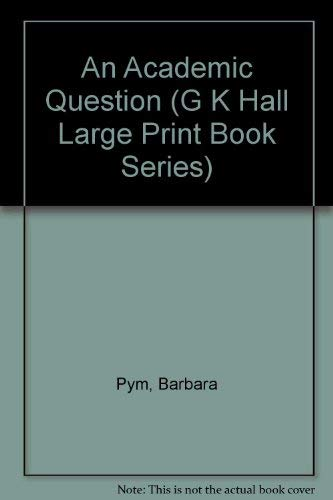 9780816142262: An Academic Question (G K Hall Large Print Book Series)