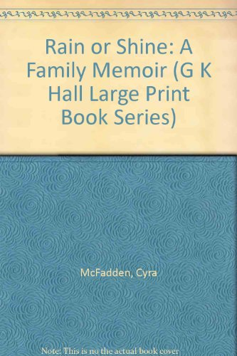 9780816142521: Rain or Shine: A Family Memoir (G K Hall Large Print Book Series)