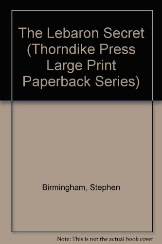 The Lebaron Secret (Thorndike Press Large Print Paperback Series) (081614253X) by Stephen Birmingham