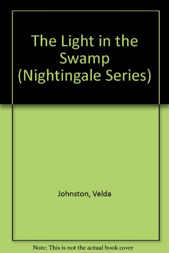 9780816142682: The Light in the Swamp (Nightingale Series)