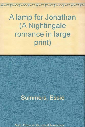 A lamp for Jonathan (A Nightingale romance: Summers, Essie