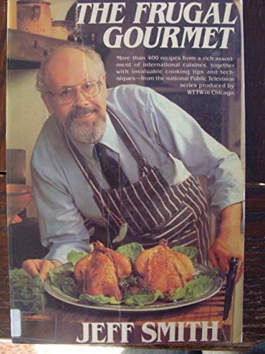 9780816142736: The Frugal Gourmet