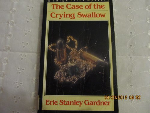 9780816142842: The case of the crying swallow: A Perry Mason novelette and other stories (A Nightingale mystery in large print)