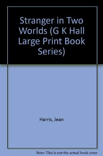 9780816143061: Stranger in Two Worlds (G K Hall Large Print Book Series)