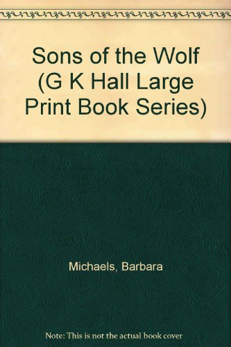 9780816143146: Sons of the Wolf (G K Hall Large Print Book Series)