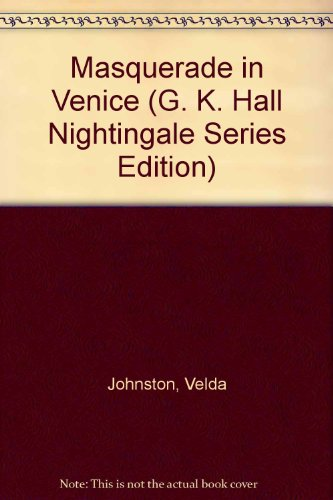 9780816143399: Masquerade in Venice (G. K. Hall Nightingale Series Edition)