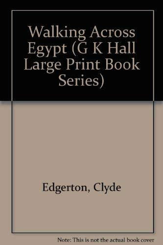 9780816143795: Walking Across Egypt (G K Hall Large Print Book Series)