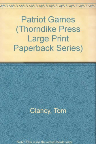 Patriot Games (Thorndike Press Large Print Paperback Series)