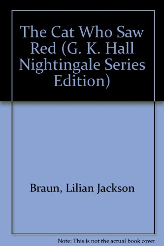 9780816143887: The Cat Who Saw Red (G. K. Hall Nightingale Series Edition)