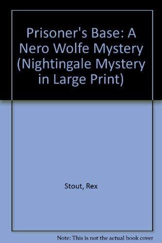9780816143917: Prisoner's Base (A Nero Wolfe Mystery)