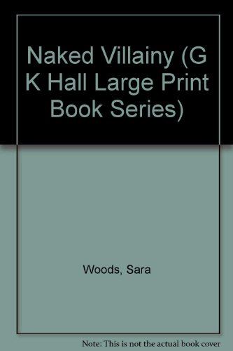 9780816143955: Naked Villainy (G K Hall Large Print Book Series)