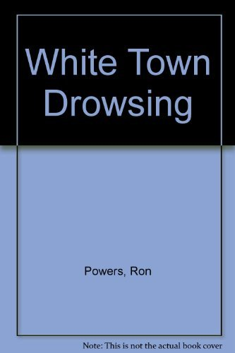 9780816144013: White town drowsing (G.K. Hall large print book series)
