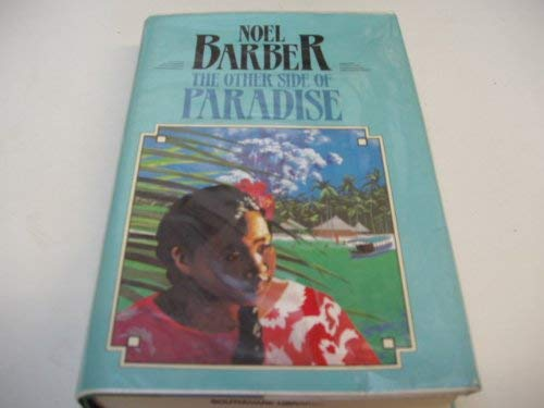The Other Side of Paradise (G K Hall Large Print Book Series) (0816144192) by Barber, Noel