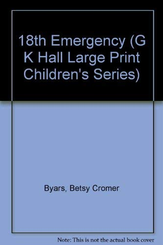 9780816144327: 18th Emergency (G K Hall Large Print Children's Series)