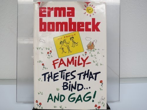 9780816144334: Family: The Ties That Bind...and Gag! (G K Hall Large Print Book Series)