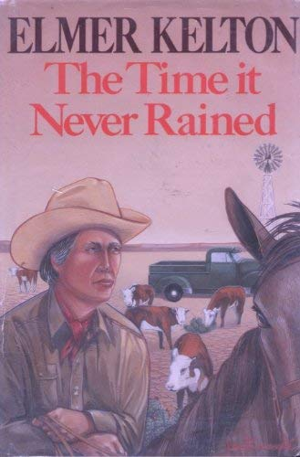 9780816144518: The Time It Never Rained (G K Hall Large Print Book Series)