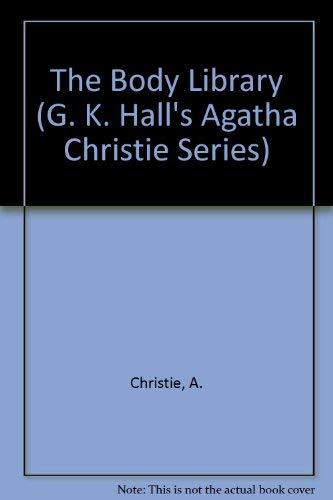 9780816144587: The Body in the Library (G. K. Hall's Agatha Christie Series)