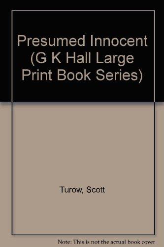 Presumed Innocent (G K Hall Large Print: Turow, Scott
