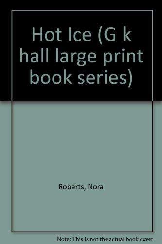 9780816144891: Hot Ice (G K Hall Large Print Book Series)