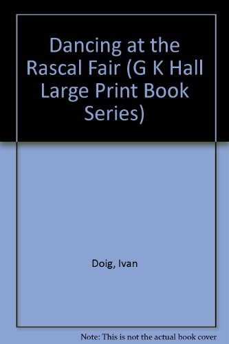 9780816145195: Dancing at the Rascal Fair (G K Hall Large Print Book Series)